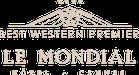 Le Mondial - Best Western Premier