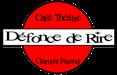 Café - Théâtre Défonce de Rire